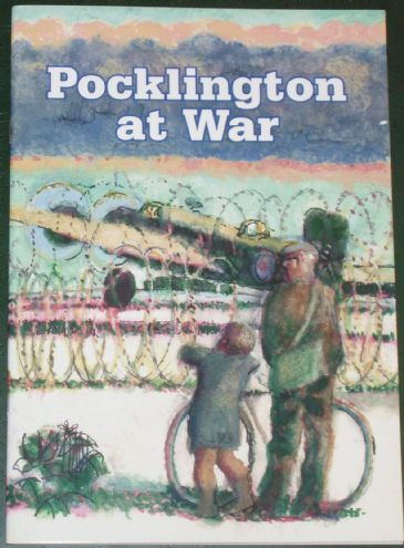 Pocklington at War, by J and M Ainscough